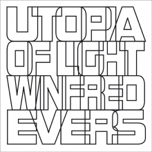 Winfred  Evers, Eric  Min Utopia