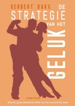 Gerbert Bakx , De strategie van het geluk