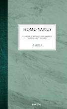 Asega , Homo vanus
