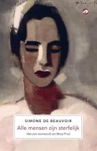 Simone De Beauvoir , Alle mensen zijn sterfelijk