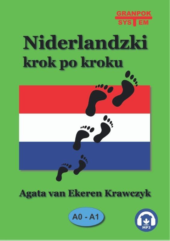 Agata van Ekeren - Krawczyk,Niderlandzki krok po kroku A0-A1