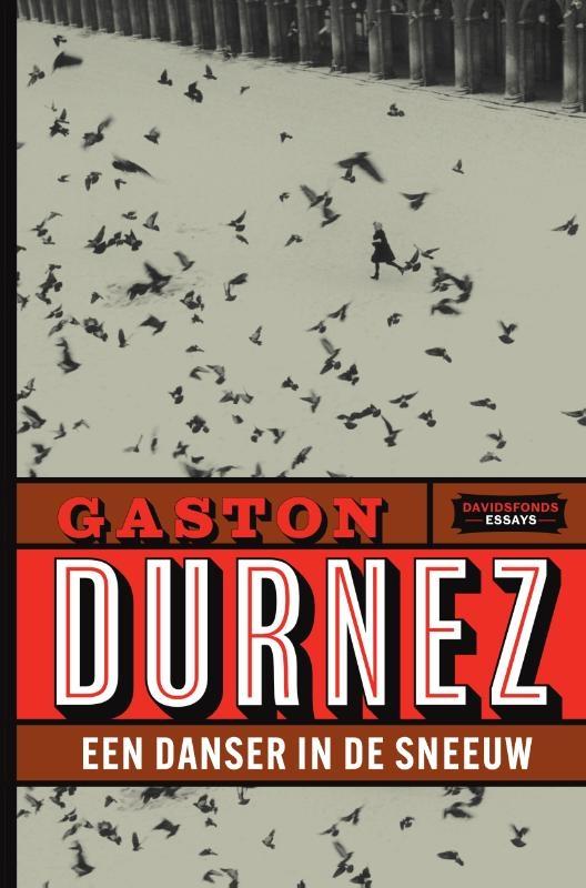 Gaston Durnez,Een danser in de sneeuw