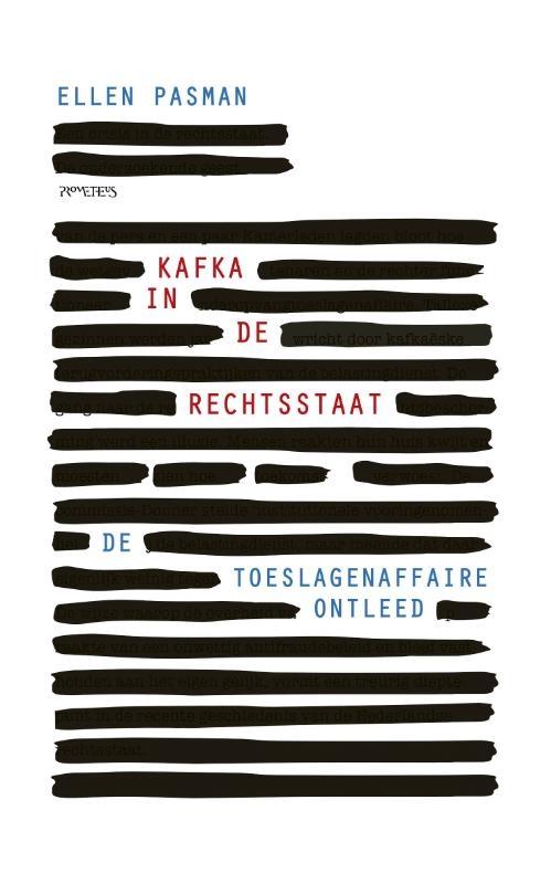 Ellen Pasman,Kafka in de rechtsstaat