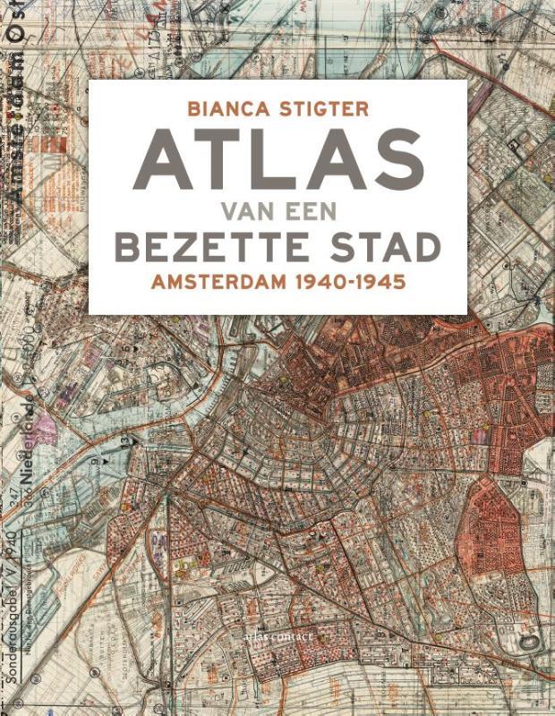 Bianca Stigter,Atlas van een bezette stad
