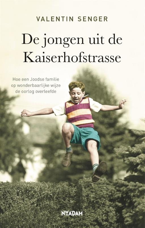 Valentin Senger,De jongen uit de Kaiserhofstrasse