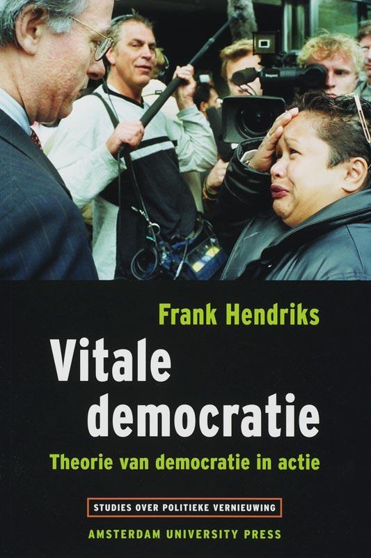 Frank Hendriks,Vitale democratie