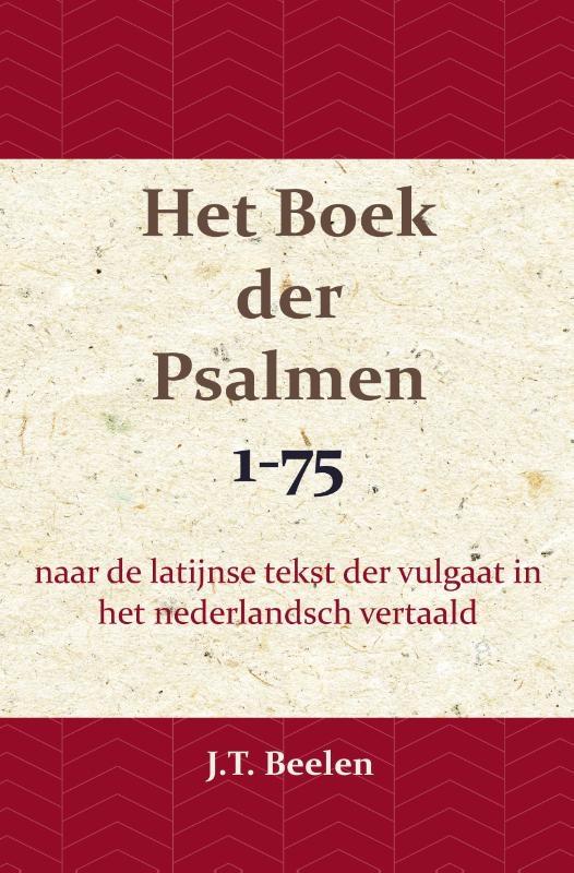 J.T. Beelen,Het Boek der Psalmen 1