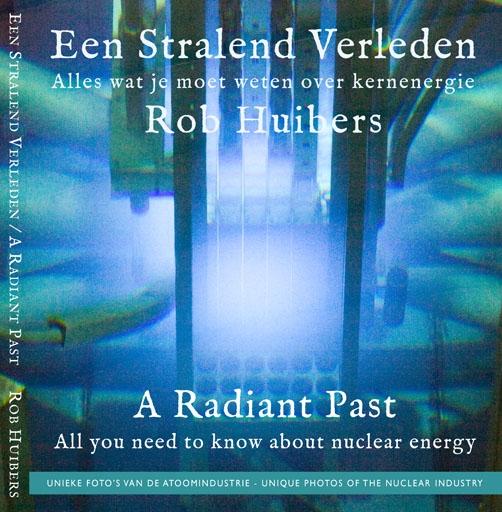 Rob Huibers,Een Stralend Verleden A Radiant Past