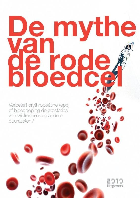 Bram Brouwer,De mythe van de rode bloedcel