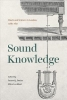 Davies, James,Sound Knowledge - Music and Science in London, 1789-1851