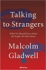 <b>Gladwell Malcolm</b>,Talking to Strangers