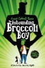 Cottrell Boyce Frank,Astounding Broccoli Boy