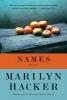 Hacker, Marilyn,Names - Poems