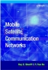 Sheriff, Ray E.,Mobile Satellite Communication Networks