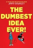 Gownley, Jimmy,The Dumbest Idea Ever!