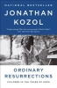 Kozol, Jonathan,Ordinary Resurrections