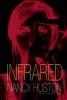 Huston, Nancy,Infrared