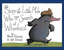 <b>Holzwarth, Werner,   Erlbruch, Wolf</b>,The Story of the Little Mole Who Went in Search of Whodunit