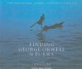 Larkin, Emma,Finding George Orwell in Burma