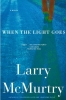 McMurtry, Larry,When the Light Goes