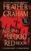 Graham, Heather,Beneath a Blood Red Moon