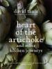 Tanis, David,Heart of the Artichoke
