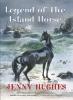 Hughes, Jenny,Legend of the Island Horse