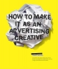 Simon Veksner,How to Make it as an Advertising Creative