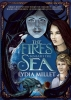 Millet, Lydia,The Fires Beneath The Sea
