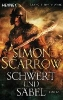Scarrow, Simon,Schwert und Säbel