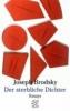Brodsky, Joseph,Der sterbliche Dichter