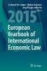 Herrmann, Christoph,   Krajewski, Markus,   Terhechte, Jörg Philipp,European Yearbook of International Economic Law 2015