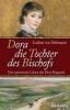 Seltmann, Lothar von,Dora - Die Tochter des Bischofs