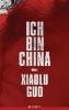Guo, Xiaolu,Ich bin China
