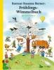 Berner, Rotraut Susanne,Frühlings-Wimmelbuch