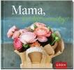 GROH Verlag,Mama, du bist einmalig