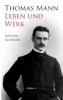 Eloesser, Arthur,Thomas Mann - sein Leben und Werk