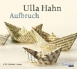 Hahn, Ulla,Aufbruch