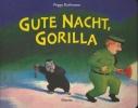 Rathmann, Peggy,Gute Nacht, Gorilla!