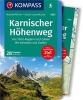 Zahel, Mark,Karnischer H?henweg, Von Th?rl-Maglern nach Sillian, Mit Varianten und Gipfeln