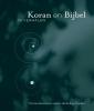 <b>ter Borg</b>,Koran en Bijbel in verhalen