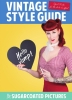 Sugarcoated Pictures,Vintage style guide