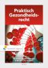 D.Y.A. van Meersbergen, M.C.I.H.  Biesaart,Praktisch Gezondheidsrecht