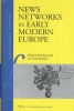 ,News Networks in Early Modern Europe