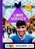 Patrick  Schuitema, Judith  Visser,Libre Service 4 havo Edition intégrée