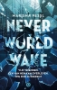 Marisha  Pessl,Neverworld Wake