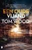 <b>Tom  Wood</b>,Een oude vijand