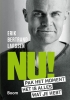 <b>Erik Bertrand  Larssen</b>,NU! - Pak het moment, het is alles wat je hebt