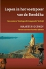 Maarten Olthof, ,Lopen in het spoor van de Boeddha