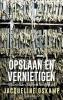 <b>Jacqueline  Oskamp</b>,Opslaan en vernietigen (POD)